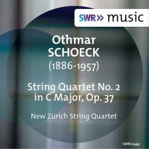 Schoeck: String Quartet No. 2 in C Major, Op. 37