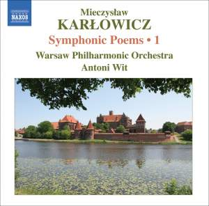 Karlowicz - Symphonic Poems Volume 1 Product Image