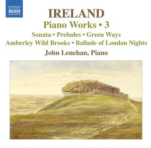 Ireland - Piano Works Volume 3