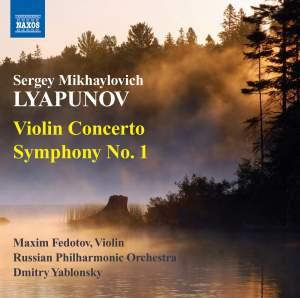 Lyapunov: Violin Concerto in D minor & Symphony No. 1 Product Image