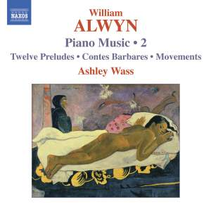 Alwyn - Piano Music Volume 2