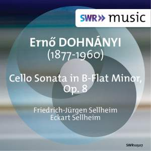 Dohnányi: Cello Sonata in B-Flat Minor, Op. 8