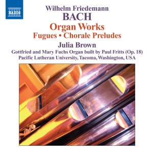 WF Bach: Organ Works