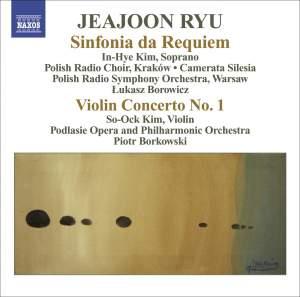 Jeajoon Ryu: Sinfonia da Requiem & Violin Concerto No. 1 Product Image