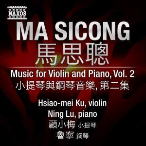 Ma SiCong - Music for Violin and Piano Volume 2 Product Image