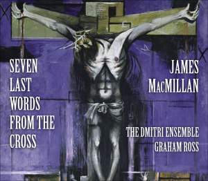 MacMillan - Seven Last Words from the Cross Product Image