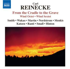 Reinecke - From the Cradle to the Grave