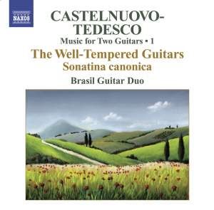 Castelnuovo-Tedesco - Complete Music for Two Guitars Volume 1