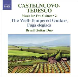 Castelnuovo-Tedesco - Complete Music for Two Guitars Volume 2