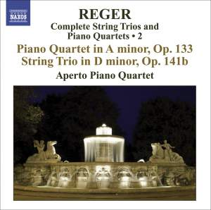 Reger - Complete String Trios and Piano Quartets Volume 2 Product Image