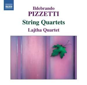 Pizzetti: String Quartets Nos. 1 & 2