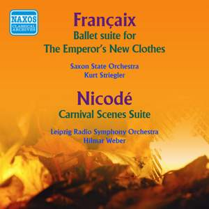 Francaix: The Emperor's New Clothes Suite & Nicode: Carnival Scenes (1954)