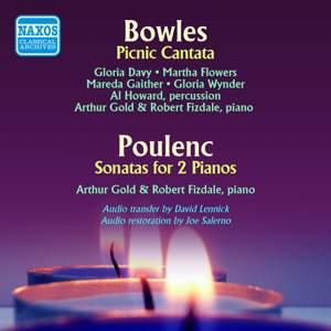 Bowles: A Picnic Cantata & Poulenc: Sonata for 2 Pianos