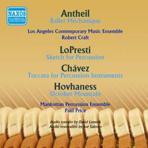 Antheil, LoPresti, Chavez and Hovhaness: Works for Percussion