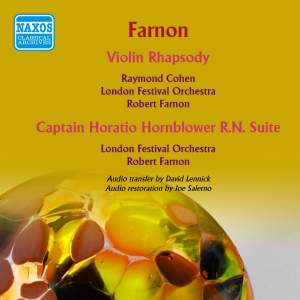 Farnon: Violin Rhapsody & Captain Horatio Hornblower R.N. Suite
