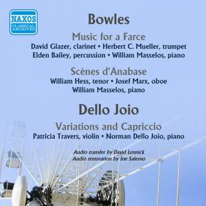Paul Bowles: Music for a Farce & Scenes d'Anabase