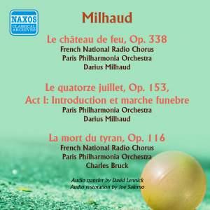 Milhaud: Le chateau de feu and other works