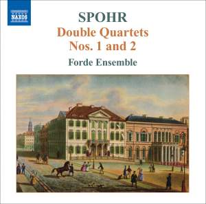 Spohr - Double Quartets Volume 1