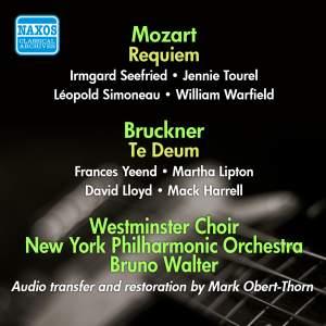 Mozart: Requiem - Bruckner: Te Deum