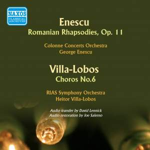 Enescu & Villa-Lobos conduct Enescu & Villa-Lobos