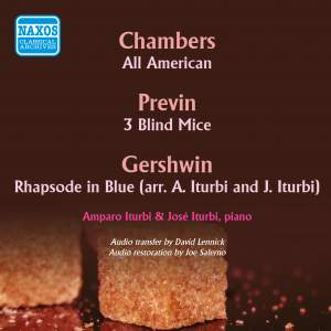 Chambers, Gershwin & Previn: Works for Two Pianos