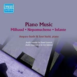 Milhaud, Nepomuceno & Infante: Piano Music