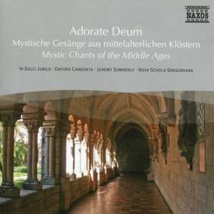 Adorate Deum - Mystic Chants Of The Middle Ages