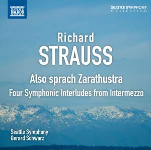 Strauss: Also sprach Zarathustra & Four Symphonic Interludes from Intermezzo