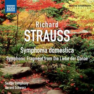 Strauss: Symphonia domestica & Die Liebe der Danae - Symphonic Fragment Product Image