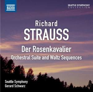 Strauss: Der Rosenkavalier: Orchestral Suite and Waltz Sequences