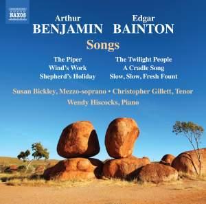 Arthur Benjamin & Edgar Bainton: Songs