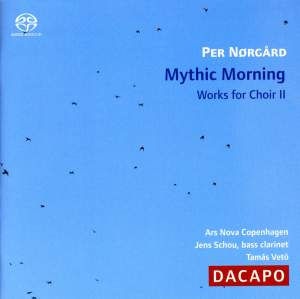 Mythic Morning - Choral Works II