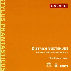 Buxtehude: Complete Organ Works , Vol. 4