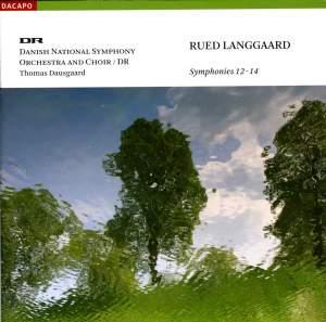 "Langgaard: Symphonies Nos. 12, ""Helsingeborg"", 13, ""Undertro"" and 14, ""Morgenen"""