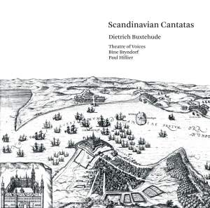 BUXTEHUDE, D.: Scandinavian Cantatas (Theatre of Voices, Hillier)