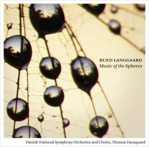 Langgaard: Music of the Spheres Product Image