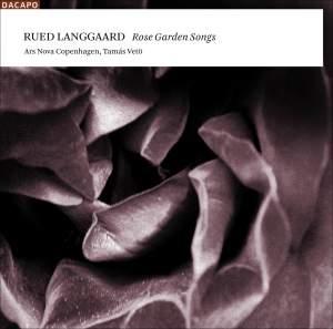 Langgaard - Rose Garden Songs