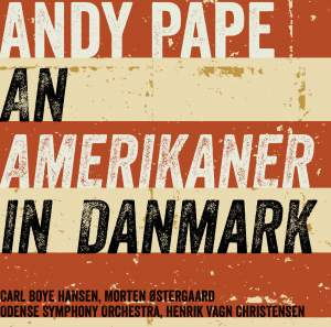 Andy Pape: An Amerikaner in Danmark