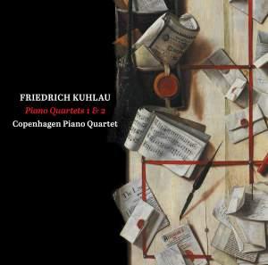 Kuhlau: Piano Quartets Nos. 1 & 2