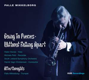Mikkelborg: Going To Pieces - Without Falling Apart