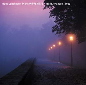 Langgaard: Piano Works, Vol. 3