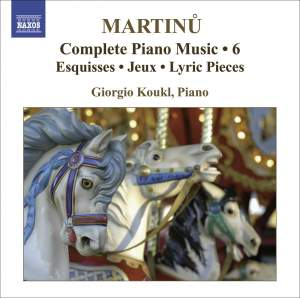 Martinu - Complete Piano Music Volume 6 Product Image