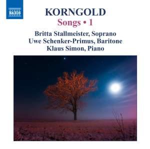 Korngold: Songs Volume 1