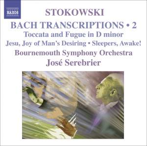 Stokowski - Bach Transcriptions Volume 2