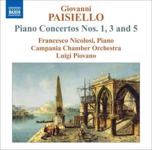 Paisiello - Piano Concertos Nos. 1, 3 & 5