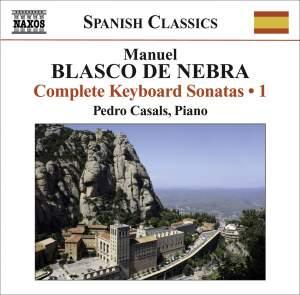 Manuel Blasco de Nebra: Keyboard Sonatas, Vol. 1