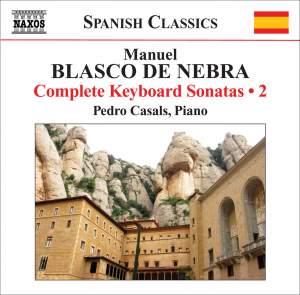 Manuel Blasco de Nebra: Keyboard Sonatas, Vol. 2