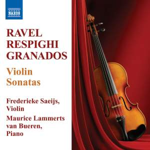Granados, Respighi & Ravel - Violin Sonatas Product Image