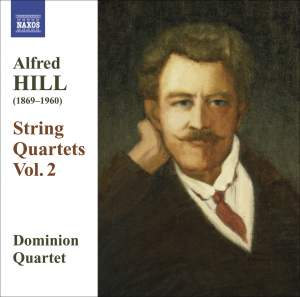 Alfred Hill: String Quartets Volume 2 Product Image