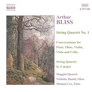 Bliss: String Quartet No. 1 in B flat major, etc.